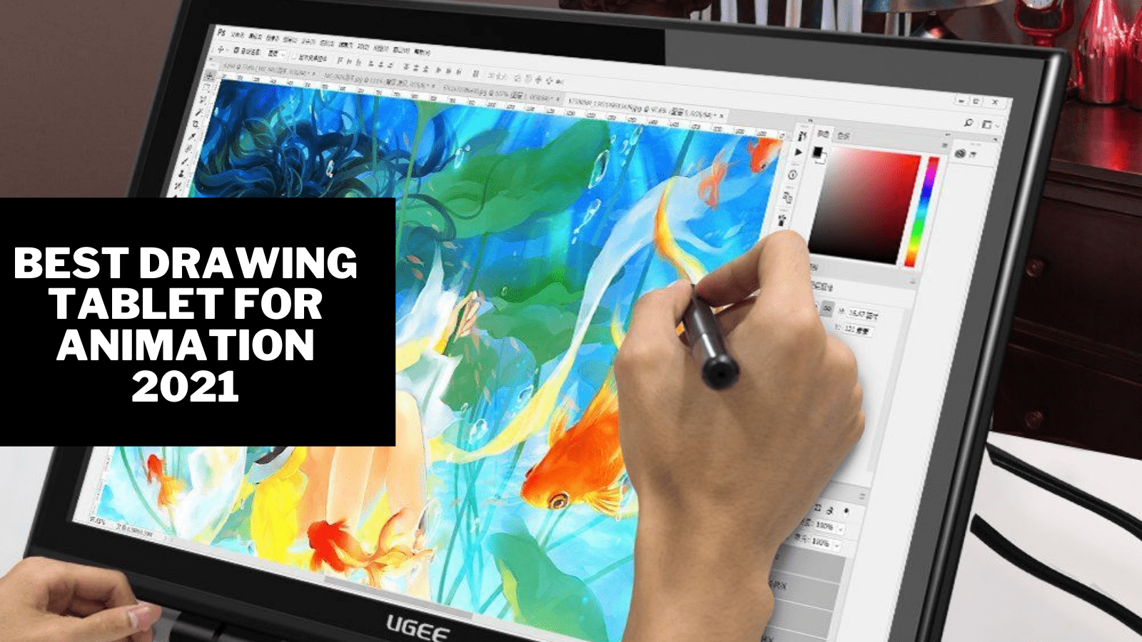 Best Drawing Tablet for Animation 2021- Complete Review, Comparission and Buyer Guide
