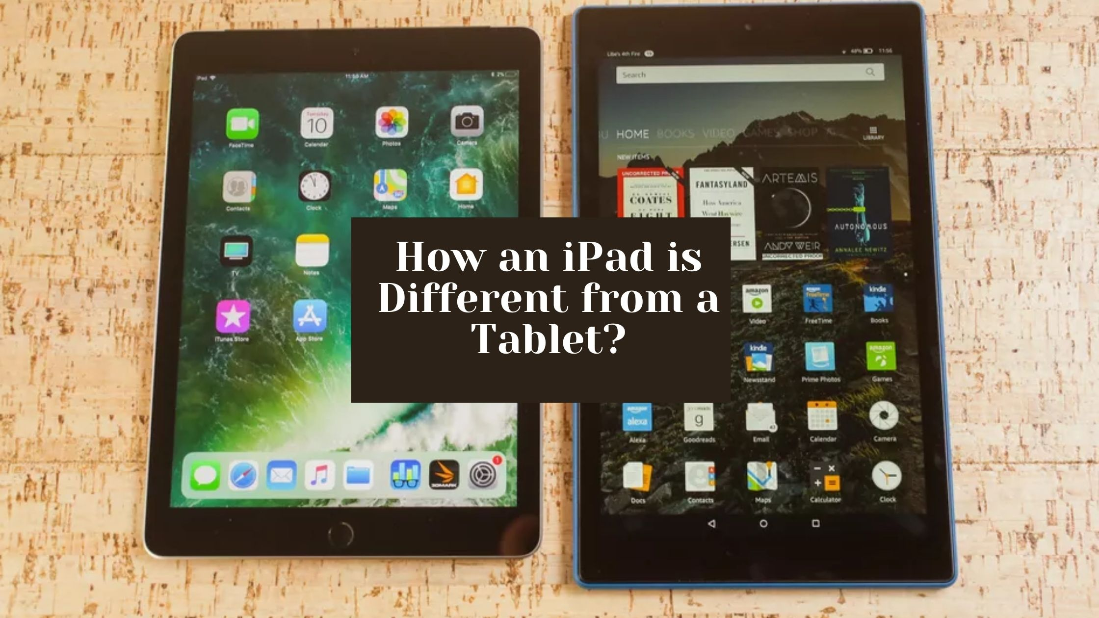 Difference Between iPad and Tablet