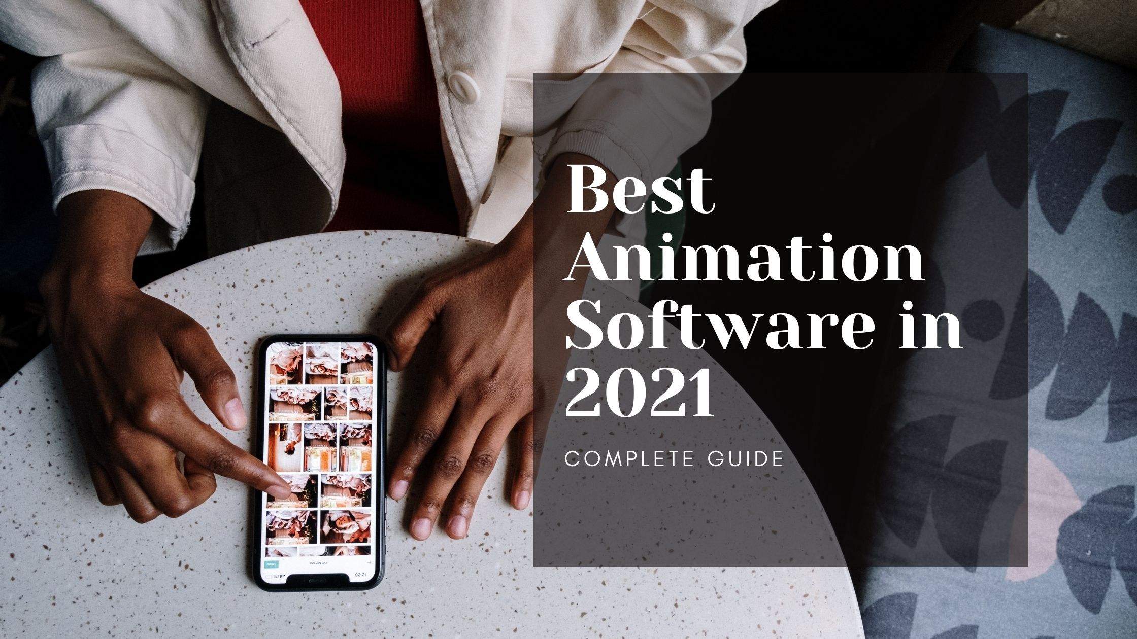 Best Animation Software in 2021