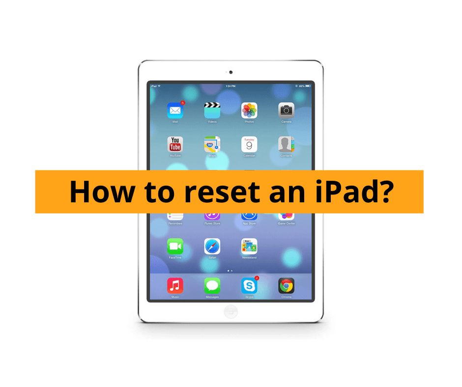 How to reset an iPad