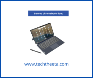 Best tablets with stylus Lenovo chromebook duet